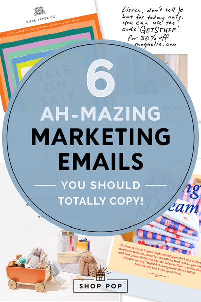 6 Amazing Marketing Emails You Should Totally Copy