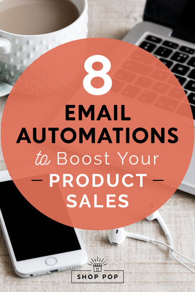 8 Email Automations to Boost Your Product Sales (With Examples)