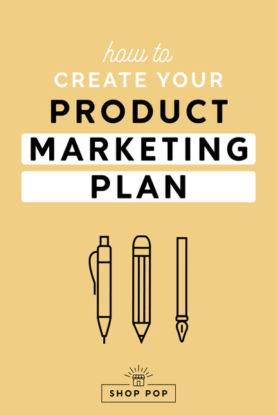 How to Create Your Product Marketing Plan