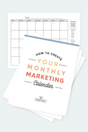 How to Create Your Monthly Marketing Calendar