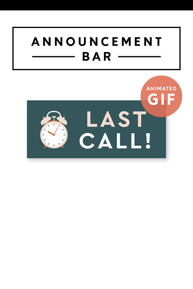 """Last Call"" Email Announcement Bar - Modern Brand"