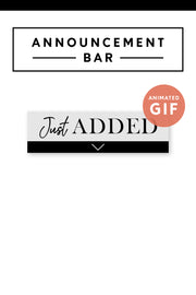 """Just Added"" Email Announcement Bar - Black and White"