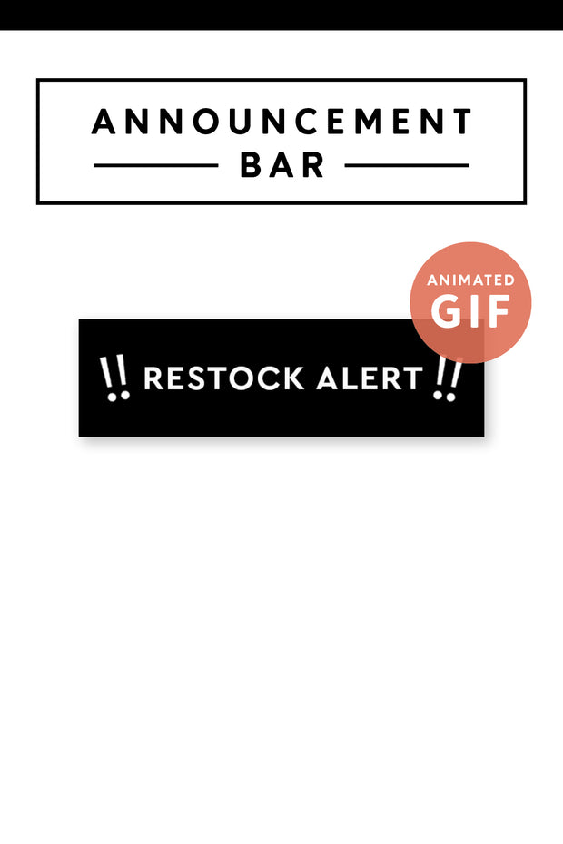 """Restock Alert"" Email Announcement Bar - Black and White"