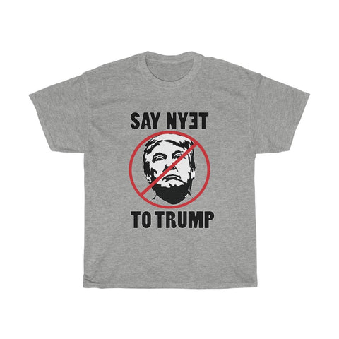 Say NYET to Trump Unisex Heavy Cotton Tee