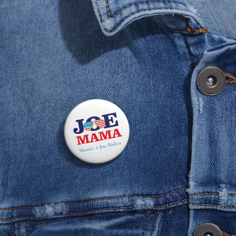 Joe Mama Custom Pin Buttons