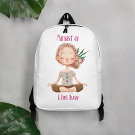NAMAST' AY 6 FEET AWAY SOCIAL DISTANCE Message Backpack