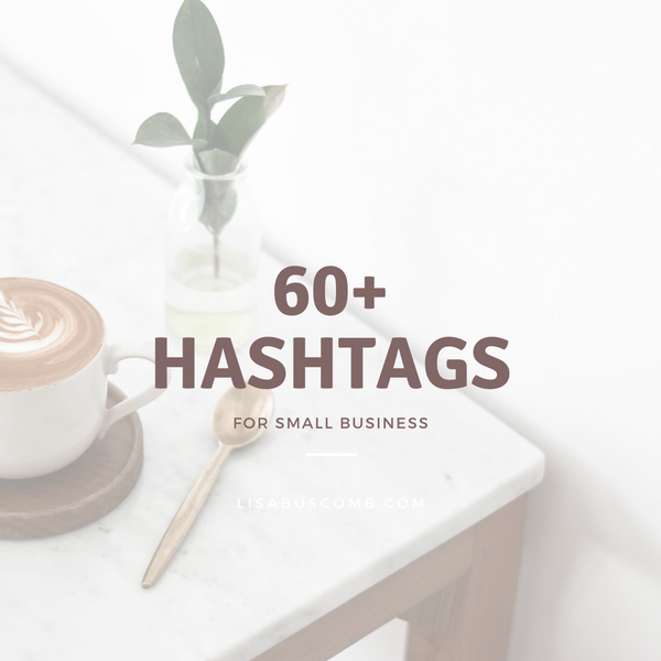 60+ hashtags for small businesses