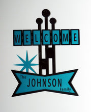"Load image into Gallery viewer, Mid Century Custom ""Welcome"" Sign #223"
