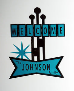 "Mid Century Custom ""Welcome"" Sign #223"