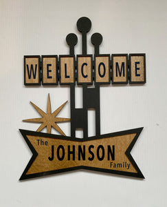 Custom Mid Century Style Welcome Sign W/ Your Name