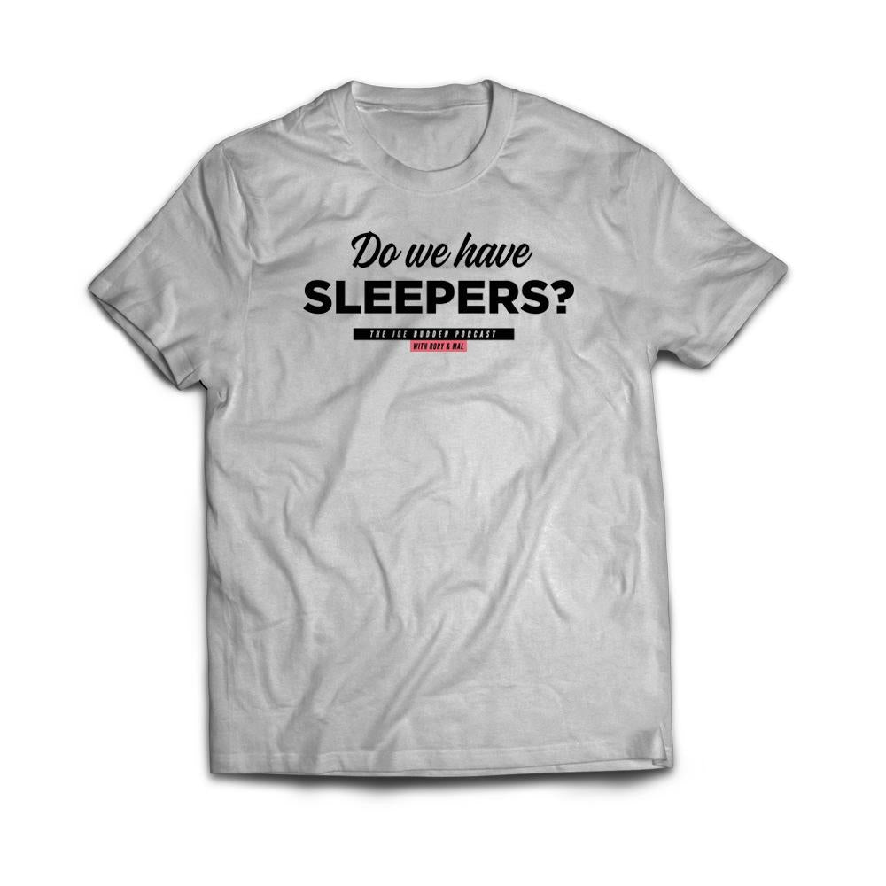 Do We Have Sleepers #1 on Grey