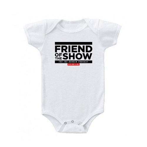 Friend of the Show Onesie