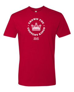 Crown the Content Kings - Red Tee