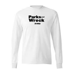 Parks and Wreck - White Long Sleeve Tee
