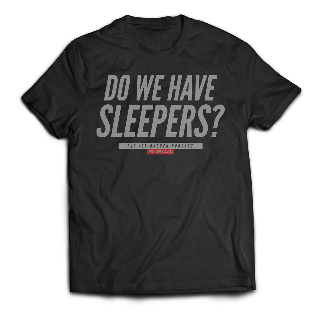 Do We Have Sleepers #2 on Black - Grey Text
