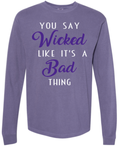 Wicked Like Its a Bad Thing