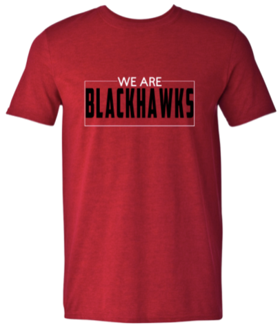 We Are Blackhawks- Shirt for Shoes