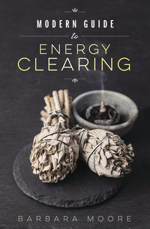 Modern Guide to Energy Clearing - WHYTE QUARTZ