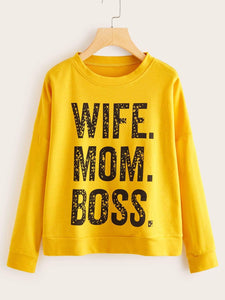 """Wife Mom Boss"" Drop Shoulder Sweatshirt"