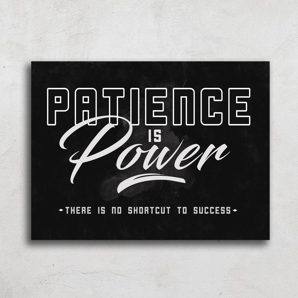 Patience Is Power Art Print