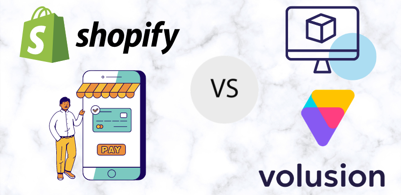 Shopify vs Volusion (Jan 2021): 5 keys comparison points