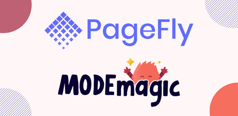 PageFly Partners With ModeMagic To Empower Shopify Merchants With Stronger Product Customization