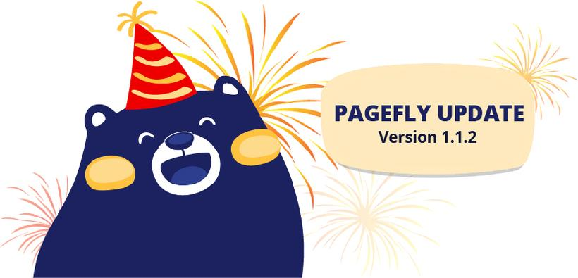 PageFly update 1.1.2: Shopify contact form & Partner Friendly function
