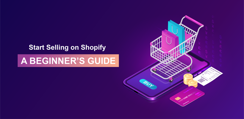 How Does Shopify work? A Beginner's Guide to Start Selling on Shopify