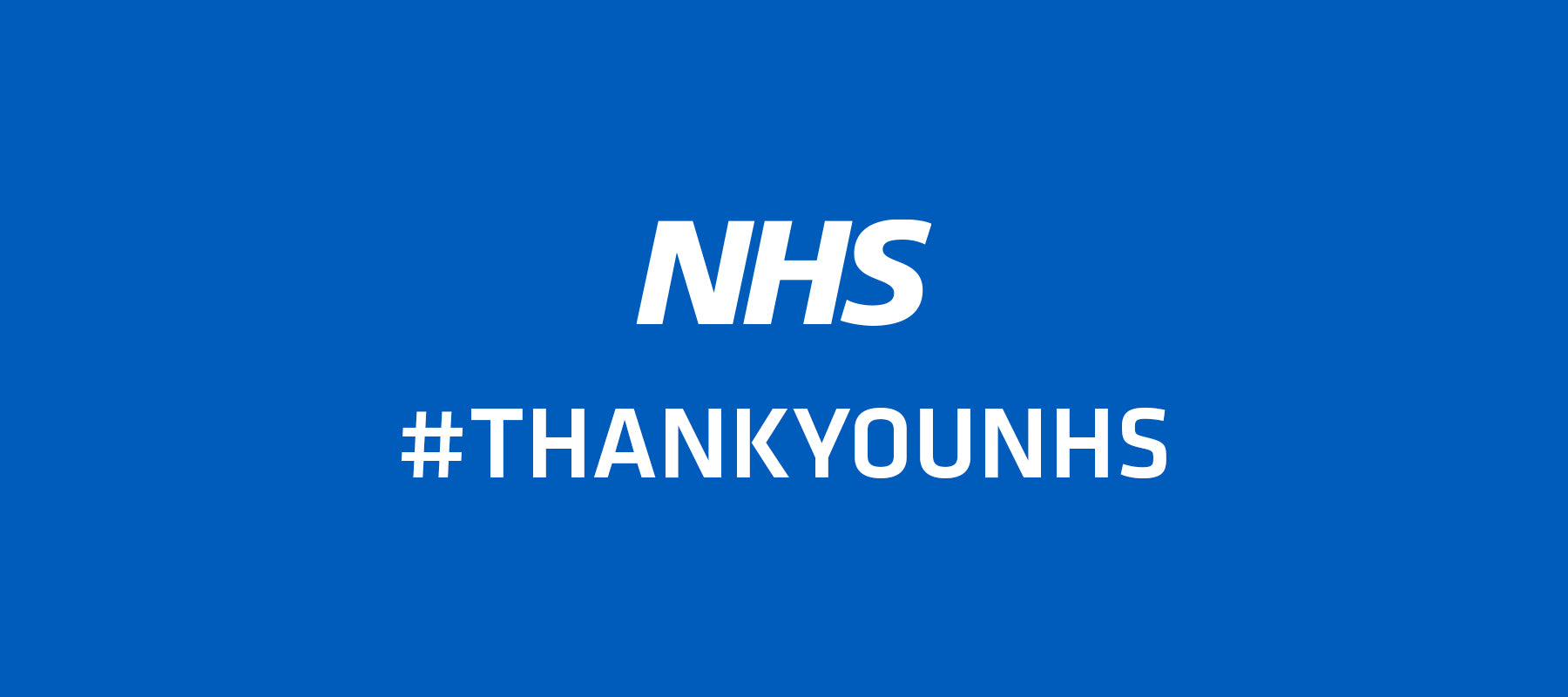 A huge thank you to our very own NHS for all of your incredible work
