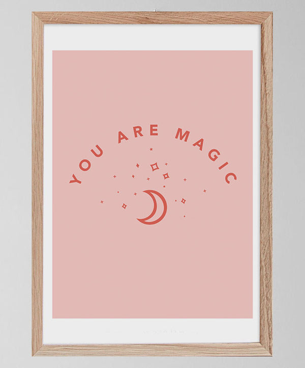 "Póster ""You are Magic"""