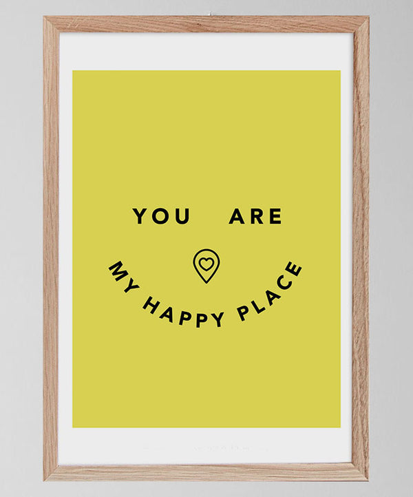 "Póster ""You are my happy place"""