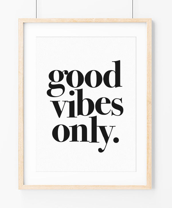 "Poster ""Good Vibes Only"""