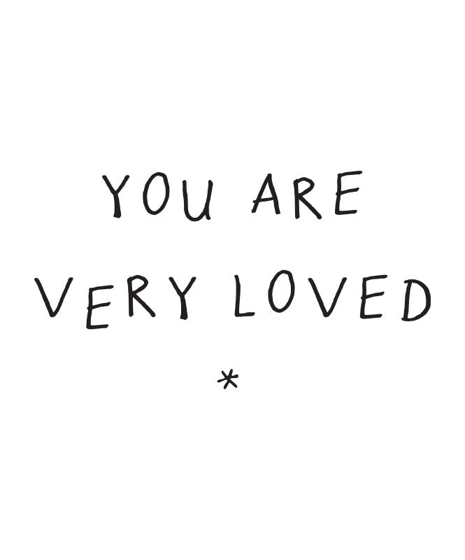 """You are very Loved"" decal"