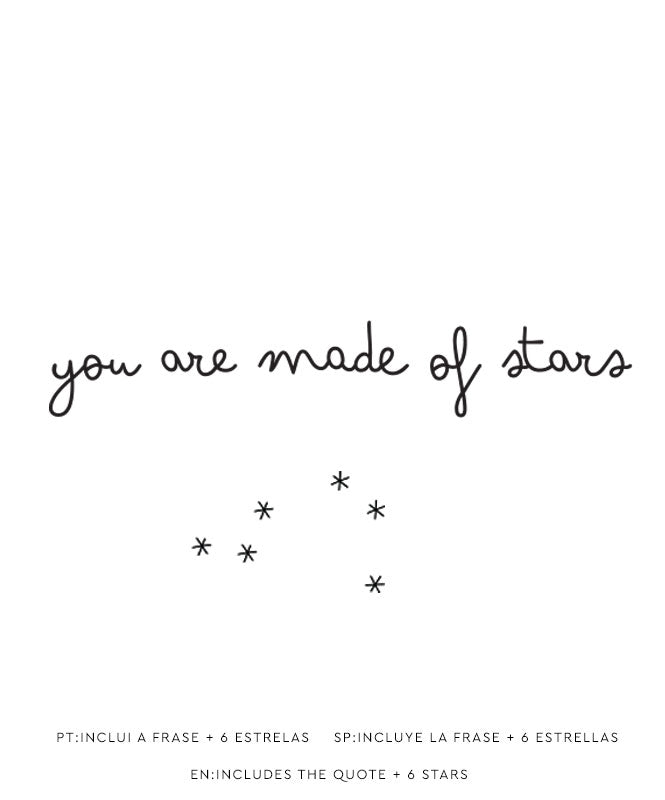 """You are made of Stars"" decal"