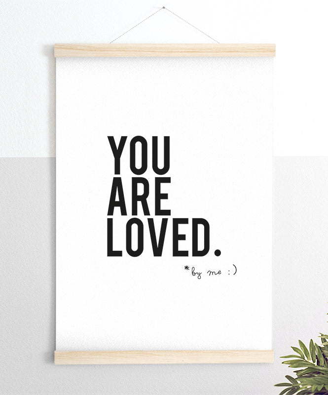 "Póster ""You Are Loved By Me"""