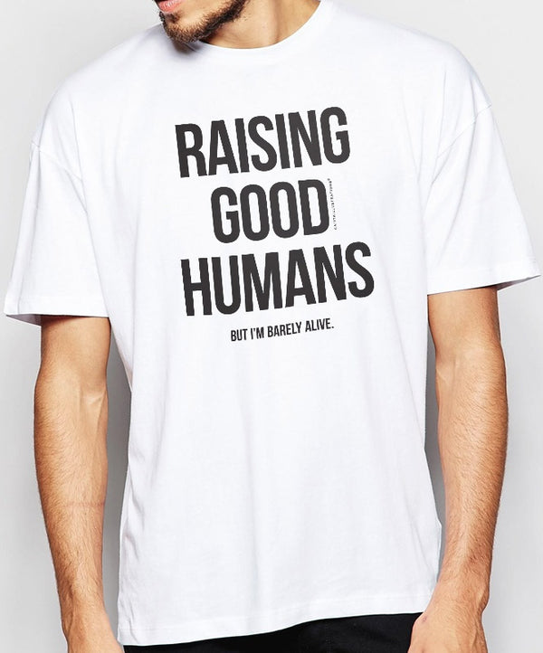 "Camiseta ""Raising Good Humans"""