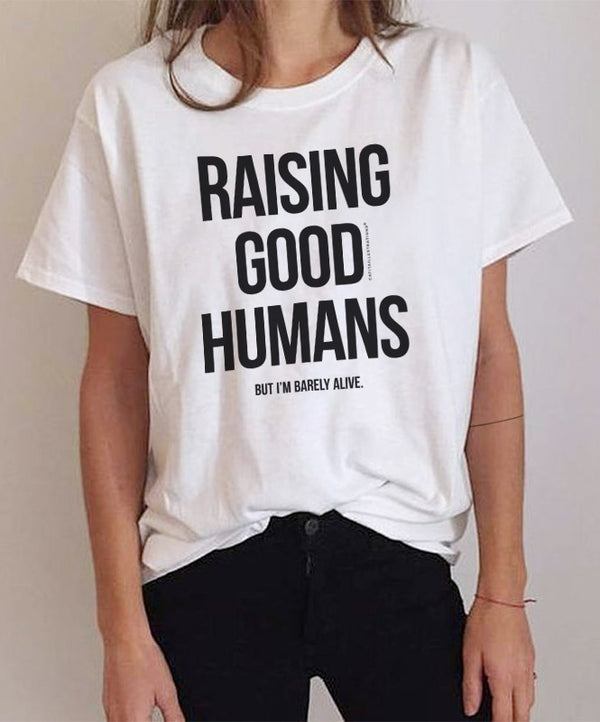 Raising Good Humans T-Shirt