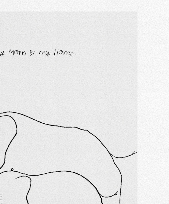 "Póster ""My Mom, My Home"""