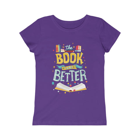 Book Was Better Girls Princess Tee