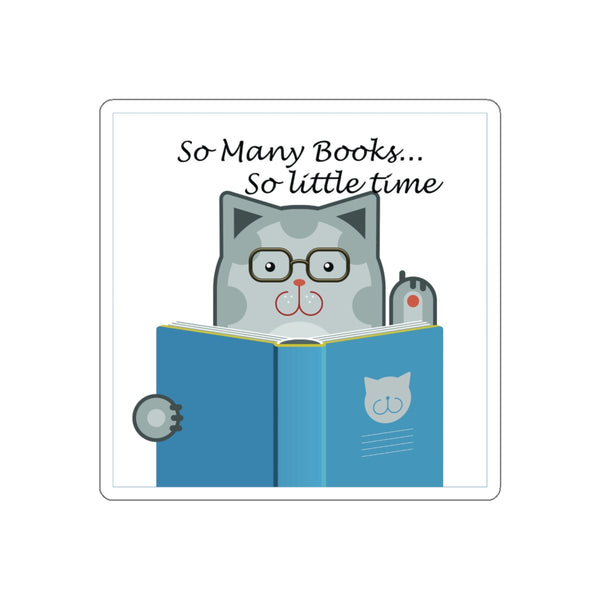 The Cat Says...So Many Books So Little Time