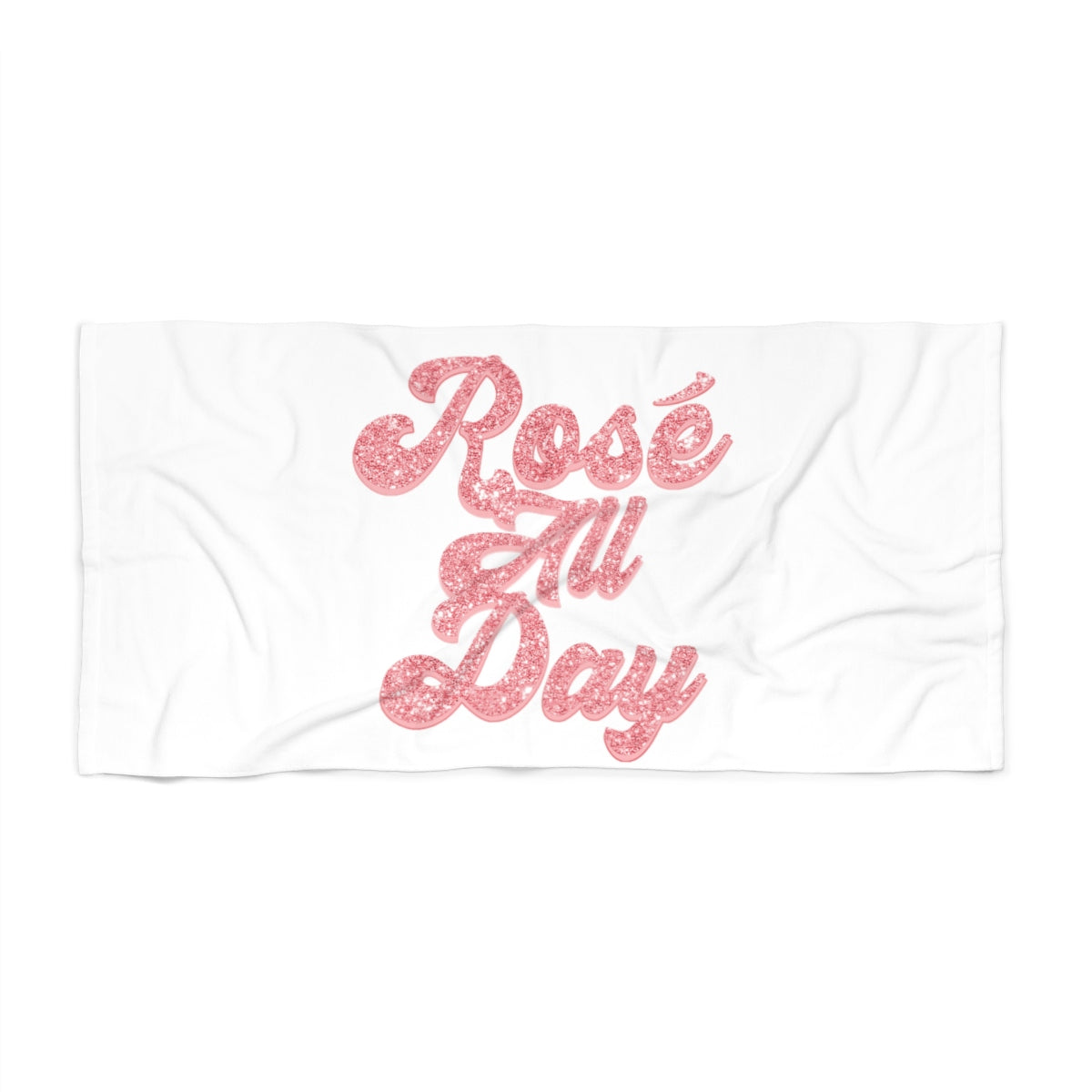 Rosé All Day Beach Towel