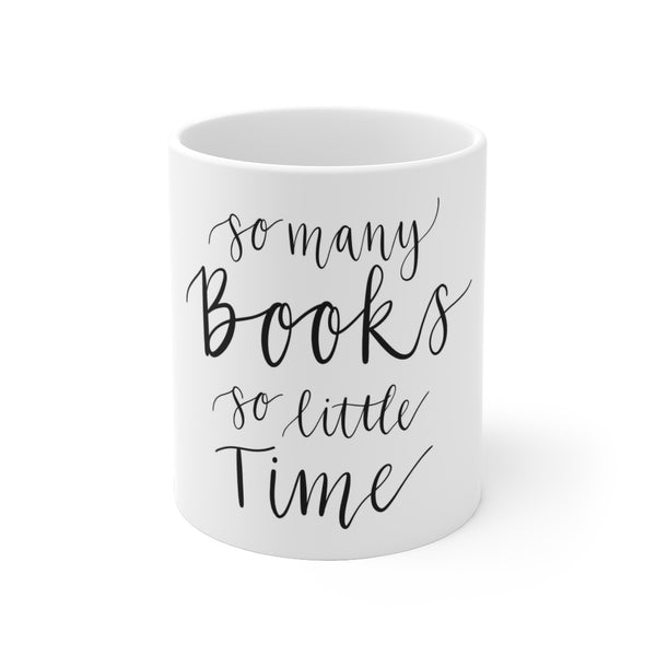 So Many Books So Little Time Coffee Mug