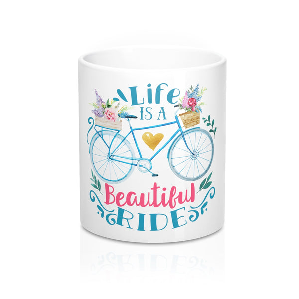 Life is a Beautiful Ride Coffee Mug