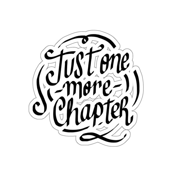 Just Once More Chapter Kiss Cut Sticker