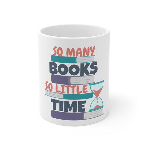 So Many Books So Little Time Color Coffee Mug