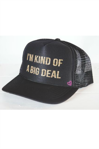 Big Deal Trucker Hat