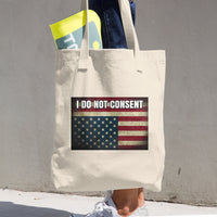 I DO NOT CONSENT. Bull Denim Cotton Tote Bag - Made in the USA