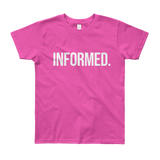 Informed. Youth Short Sleeve T-Shirt