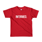Informed. Toddler Short Sleeve T-Shirt