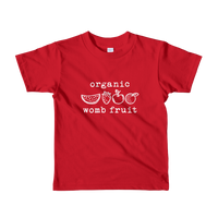 Organic Womb Fruit. Toddler Short Sleeve T-Shirt